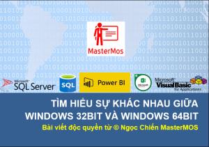Tim-hieu-su-khac-nhau-giua-Windows-32-bit-va-Windows-64-bit_Ung-dung-cai-dat-SQL-Server_Ngoc-Chien-MasterMOS